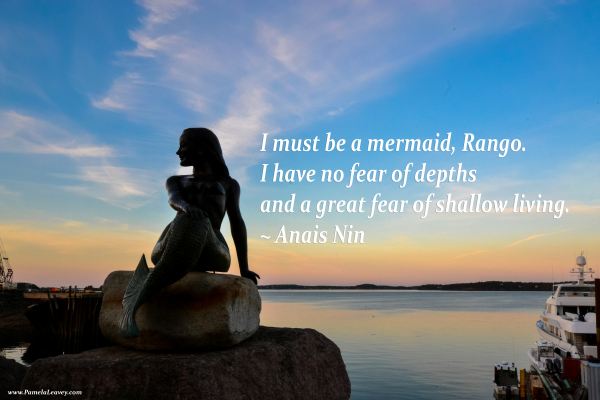 Mermaid Quote Anais Nin